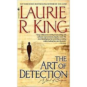 The Art of Detection by Laurie R King - 9780553588330 Book