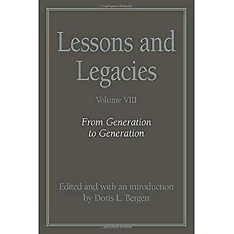 Oppitunnit ja perinnöt: sukupolvelta toiselle v. 8