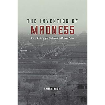 Invention of Madness by Emily Baum
