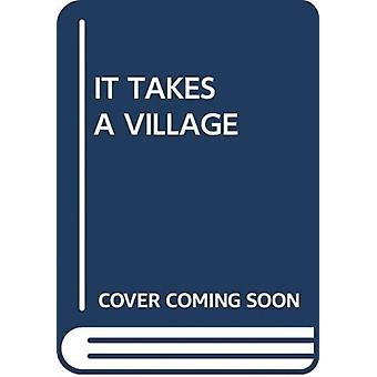 IT TAKES A VILLAGE by Scholastic