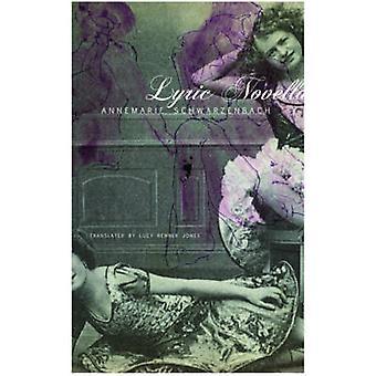 Lyric Novella by Annemarie Schwarzenbach - 9780857420169 Book