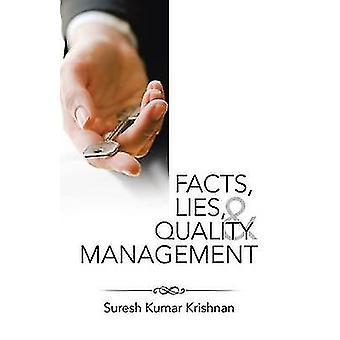 Fakten Lügen und Qualitätsmanagement von Krishnan & Suresh Kumar