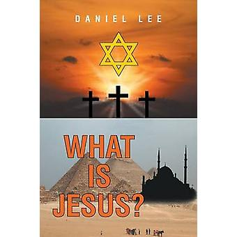 What Is Jesus by Lee & Daniel