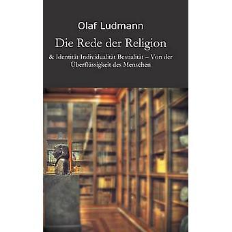 Die Rede Der Religion by Ludmann & Olaf