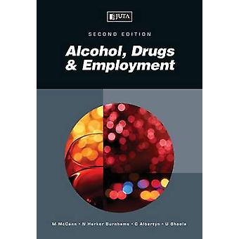 Alcohol Drugs  Employment by Albertyn & Chris
