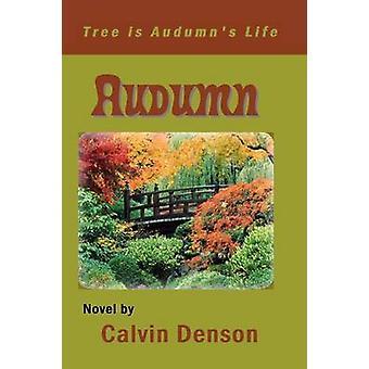 Audumn by Denson & Calvin
