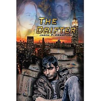 The Drifter The Essentials Book 1 by Crawford & Jason P.