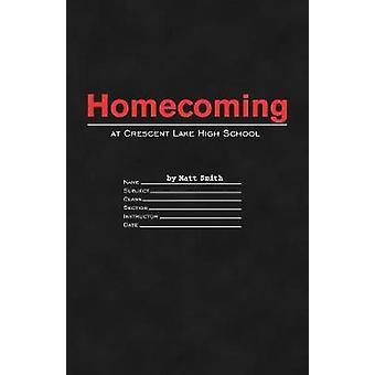 Homecoming at Crescent Lake High School by Smith & Matt
