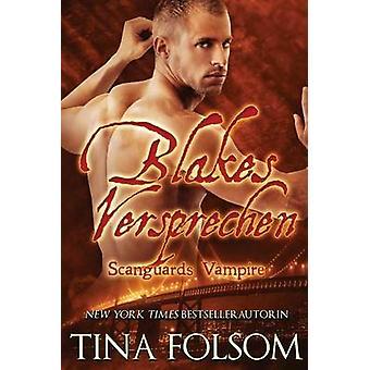 Blakes Versprechen by Folsom & Tina
