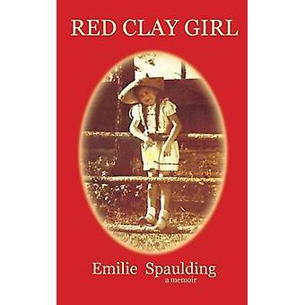 Red Clay Girl by Spaulding & Emilie
