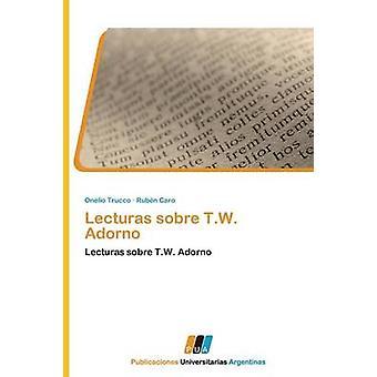 Lecturas Sobre T.W. Adorno by Trucco Onelio