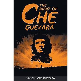 The Diary of Che Guevara by Guevara & Ernesto Che