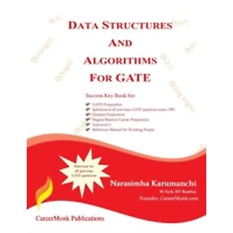 Data Structures and Algorithms for Gate Solutions to All Previous Gate Questions Since 1991 by Karumanchi & Narasimha