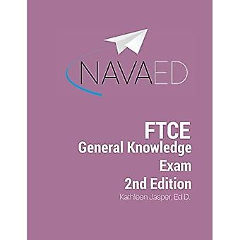 FTCE General Knowledge Exam� 2nd Edition