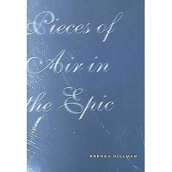Pieces of Air in the Epic by Brenda Hillman - 9780819567871 Book