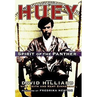Huey - Spirit of the Panther by David Hilliard - 9781560258971 Book