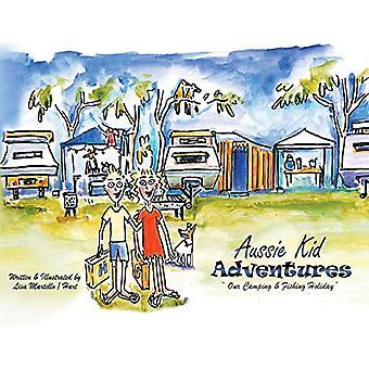 Aussie Kid Adventures by Lisa Martello / Hart - 9781788302135 Book