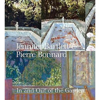 Jennifer Bartlett & Pierre Bonnard - In and Out of the Garden by K