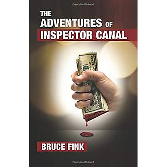 The Adventures of Inspector Canal by Bruce Fink - 9781912573226 Book