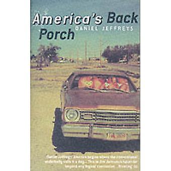 America's Back Porch by Daniel Jeffreys - 9780704381223 Book
