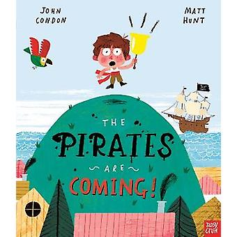 The Pirates Are Coming! by John Condon - 9781788006798 Book