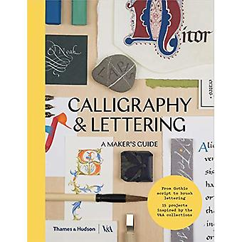 Calligraphy & Lettering - A Maker's Guide by Denise Lach - 9780500