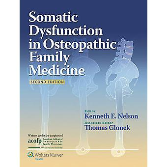 Somatic Dysfunction in Osteopathic Family Medicine (2nd Revised editi