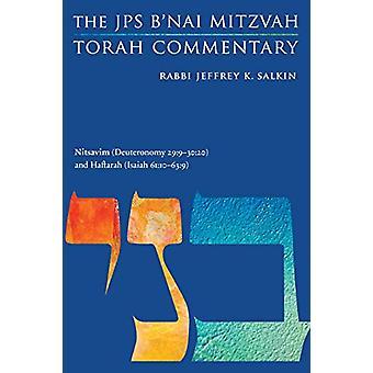 Nitsavim (Deuteronomy 29 -9-30 -20) and Haftarah (Isaiah 61 -10-63 -9) - T