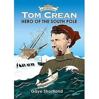 Tom Crean by Gaye Shortland - 9781781998618 Book