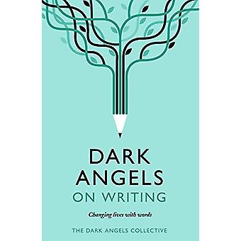 Dark Angels On Writing by Dark Angels - 9781789650433 Book