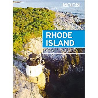 Moon Rhode Island Fifth Edition by Lee & Liz