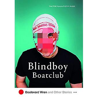 Boulevard Wren and other Stories by Blindboy Boatclub - 9780717183340