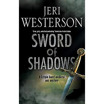 Sword of Shadows by Jeri Westerson - 9780727889218 Book