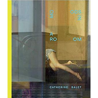 Moods In A Room by Catherine Balet - 9781911306597 Book