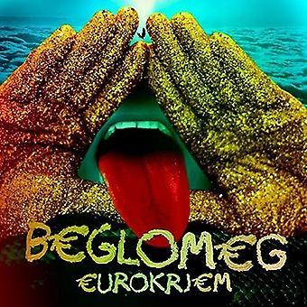 Beglomeg-Eurokrjem [Vinyl] USA tuonti