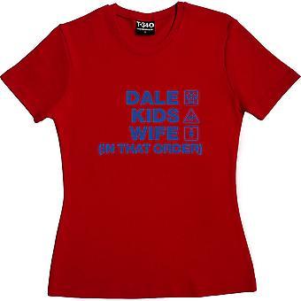Dale Kinder Frau (In dieser Reihenfolge) rote Frauen's T-Shirt