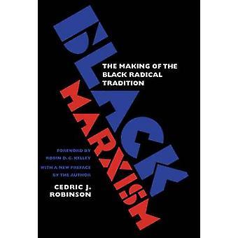 Black Marxism by Robinson & Cedric J.