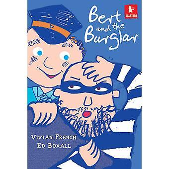Bert and the Burglar by Vivian French