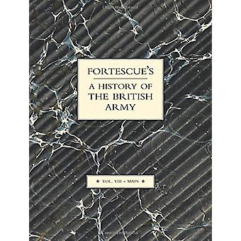 Fortescue's History of the British Army - Volume VII Maps - v.VIII - Map
