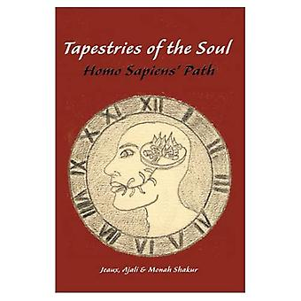 Tapestries of the Soul