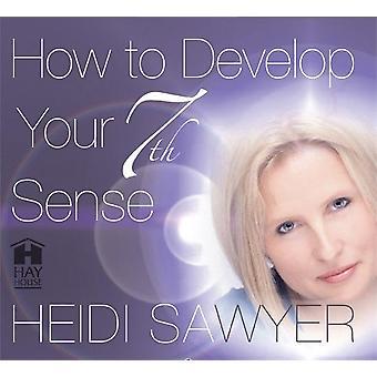 Miten kehittää 7th Sense 9781848501225