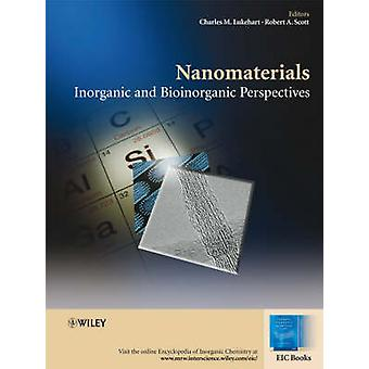 Nanomaterials by Edited by Robert A Scott Edited by Charles M Lukehart