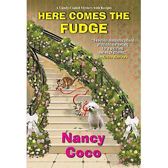 Here Comes the Fudge by Nancy Coco