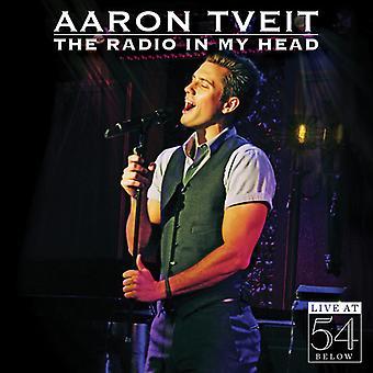 Aaron Tveit - Radio in My Head-Live at 54 Below [CD] USA import