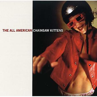 Chainsaw Kittens - All American [CD] USA import