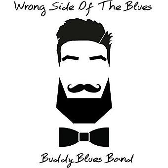 Buddy Blues Band - Wrong Side of the Blues [CD] USA import