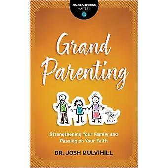 Dziadkowie - wzmocnienie swojej rodziny i przekazując swoje b wiary