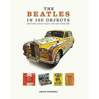 The Beatles i 100 objekter af Brian Southall - 9781787390966 bog