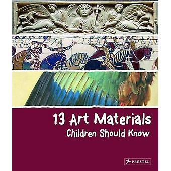 13 konst material barn bör veta av Narcisa Marchioro - 97837913