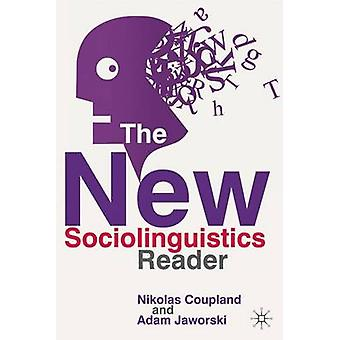 The New Sociolinguistics Reader (2nd Revised edition) by Nikolas Coup